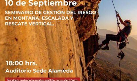 SEMINARIO  GESTIÓN DEL RIESGO EN MONTAÑA, ESCALADA Y RESCATE VERTICAL.